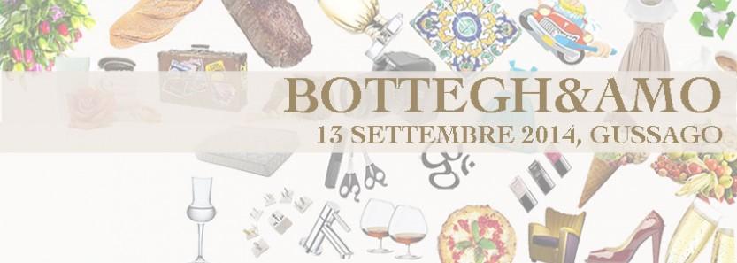 Sabato 13 settembre 2014 a Gussago | Piazza Vittorio Veneto dalle ore 19,00  BOTTEGH&AMO